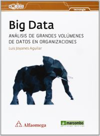 Big Data - Analisis De Grandes Volumenes De Datos En Organizaciones - Luis Joyanes Aguilar