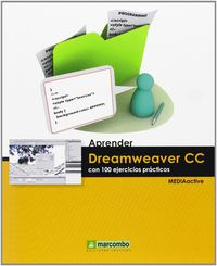 Aprender Dreamweaver Cc - Con 100 Ejercicios - Aa. Vv.