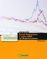 Aprender Excel Financiero Y Para Mba - Con 100 Ejercicios Practicos - Aa. Vv.