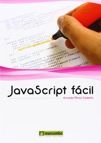 javascript facil - Arnaldo Perez Castaño
