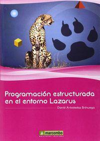 PROGRAMACION ESTRUCTURADA EN EL ENTORNO LAZARUS