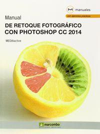 Manual De Retoque Fotografico Con Photoshop Cc 2014 - Aa. Vv.