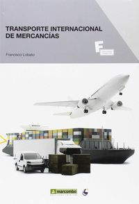 GS - TRANSPORTE INTERNACIONAL DE MERCANCIAS