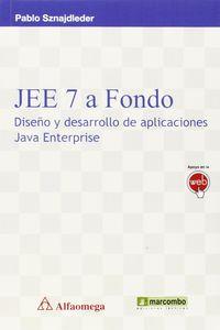 JEE 7 A FONDO - DISEÑO Y DESARROLLO DE APLICACIONES JAVA ENTERPRISE