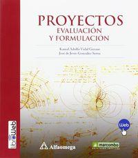 Proyectos - Evaluacion Y Formulacion - Kamal Adolfo Vidal Gazaue