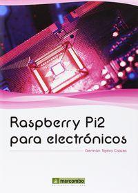 Raspberry Pi2 Para Electronicos - German Tojeiro Calaza