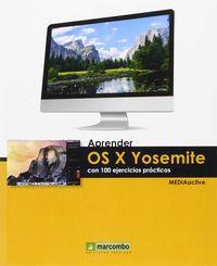 APRENDER OS X YOSEMITE - CON 100 EJERCICIOS PRACTICOS