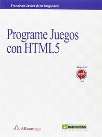 Programe Juegos Con Html5 - Francisco Arce Anguiano