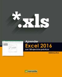 Aprender Excel 2016 - Con 100 Ejercicios Practicos - Aa. Vv.