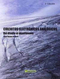 CIRCUITOS ELECTRONICOS ANALOGICOS - DEL DISEÑO AL EXPERIMENTOS