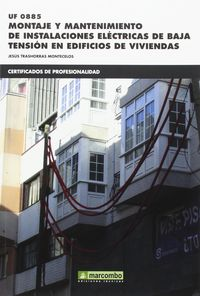 CP - MONTAJE Y MANTENIMIENTO DE INSTALACIONES ELECTRICAS DE BAJA TENSION EN EDIFICIOS DE VIVIENDAS - UF0885