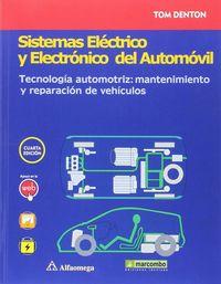 SISTEMAS ELECTRICO Y ELECTRONICO DEL AUTOMOVIL - TECNOLOGIA AUTOMOTRIZ: MANTENIMIENTO Y REPARACION DE VEHICULOS