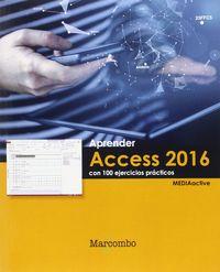 APRENDER ACCESS 2016 - CON 100 EJERCICIOS PRACTICOS