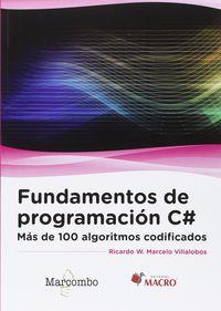 FUNDAMENTOS DE PROGRAMACION C# - MAS DE 100 ALGORITMOS CODIFICADOS