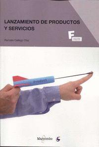 GS - LANZAMIENTO DE PRODUCTOS Y SERVICIOS - MARKETING Y PUBLICIDAD