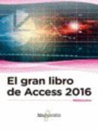 GRAN LIBRO DE ACCESS 2016, EL