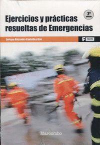 (2 ED) EJERCICIOS Y PRACTICAS RESUELTAS DE EMERGENCIAS