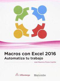 MACROS CON EXCEL 2016 - AUTOMATIZA TU TRABAJO