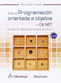 CURSO DE PROGRAMACION ORIENTADA A OBJETOS CON C# . NET.