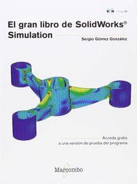 GRAN LIBRO DE SOLIDWORKS SIMULATION, EL