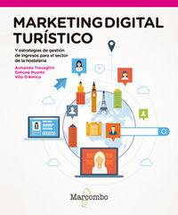 Marketing Digital Turistico - Y Estrategias De Revenue Management Para El Sector De La Hosteleria - Armando Travaglini / Simone Puorto / D'amico