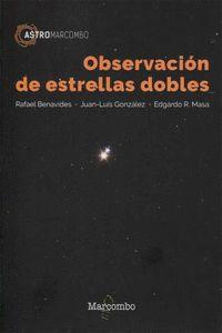 Observacion De Estrellas Dobles - Rafael Benavides / Juan Luis Gonzalez / Edgardo R. Masa