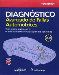 DIAGNOSTICO AVANZADO DE FALLAS AUTOMOTRICES - TECNOLOGIA AUTOMOTRIZ: MANTENIMIENTO Y REPARACION DE VEHICULOS