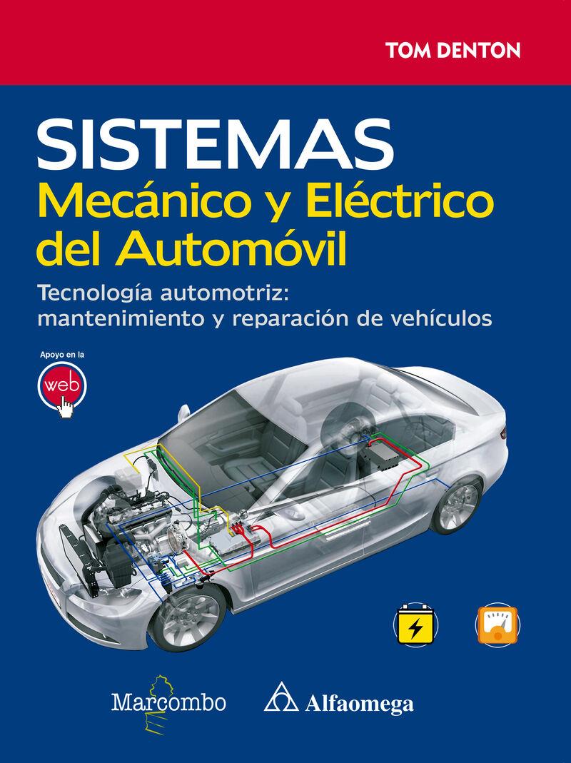 SISTEMA MECANICO Y ELECTRICO DEL AUTOMOVIL - TECNOLOGIA AUTOMOTRIZ - MANTENIMIENTO Y REPARACION DE VEHICULOS