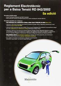 (5 ED) REGLAMENT ELECTROTECNIC PER A BAIXA TENSIO
