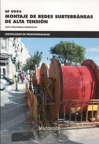 CP - MONTAJE DE REDES SUBTERRANEAS DE ALTA TENSION - UF0995