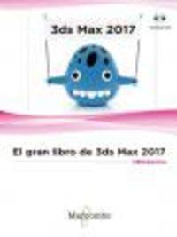 GRAN LIBRO DE 3DS MAX, EL 2017