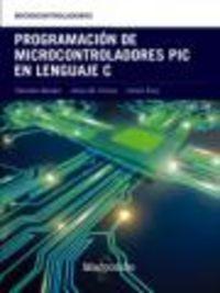 PROGRAMACION DE MICROCONTROLADORES PIC EN LENGUAJE C