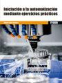 GS - INICIACION A LA AUTOMATIZACION MEDIANTE EJERCICIOS PRACTICOS