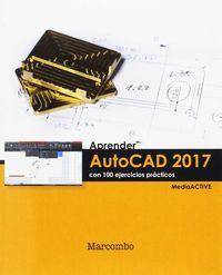 APRENDER AUTOCAD 2017 - CON 100 EJERCICIOS PRACTICOS