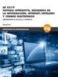 CP - SISTEMA OPERATIVO, BUSQUEDA DE LA INFORMACION: INTERNET / INTRANET Y CORREO ELECTRONICO - UF0319