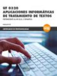 Cp - Aplicaciones Informaticas De Tratamiento De Textos - Uf320 - Aa. Vv.