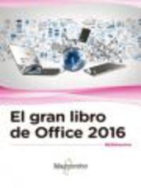 El gran libro de office 2016 - Aa. Vv.