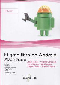 (4 ED) GRAN LIBRO DE ANDROID AVANZADO, EL