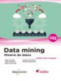 Data Mining - Mineria De Datos - Alfredo Daza Vergaray