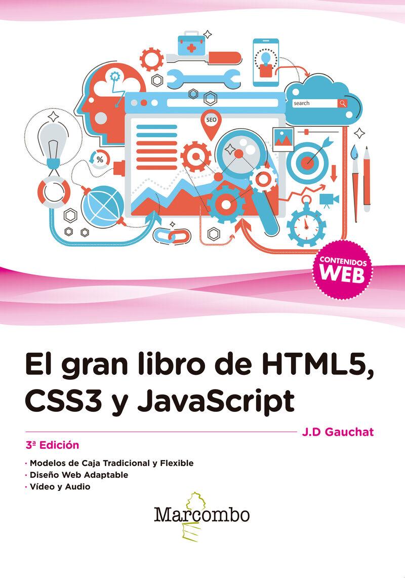 Css3 Y Javascript, El (3 ed) gran libro de html5 - J. D. Gauchat