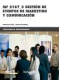 CP - GESTION DE EVENTOS DE MARKETING Y COMUNICACION (MF 2187_3)