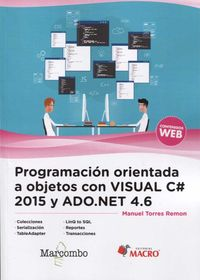 Programacion Orientada A Objetos Con Visual C# 2015 Y Ado. Net 4.6 - Manuel Torres Remon