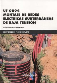 CP - MONTAJE DE REDES ELECTRICAS SUBTERRANEAS DE BAJA TENSION - UF0894