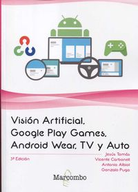 VISION ARTIFICIAL, GOOGLE PLAY GAMES, ANDROID WEAR, TV Y AUTO