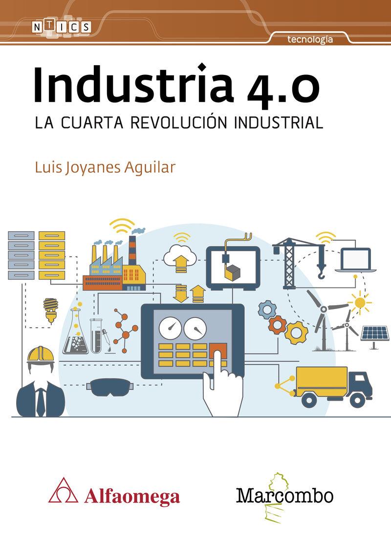 INDUSTRIA 4.0 - LA CUARTA REVOLUCION INDUSTRIAL