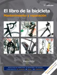 LIBRO DE LA BICICLETA, EL - MANTENIMIENTO Y REPARACION