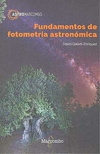 Fundamentos De Fotometria Astronomica - David Galadi-Enriquez