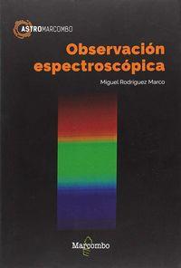 Observacion Espectroscopica - Miguel Rodriguez Marco