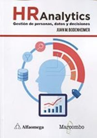 HR ANALYTICS - GESTION DE PERSONAS, DATOS Y DECISIONES
