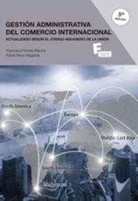 (5 ED) GS - GESTION ADMINISTRATIVA DEL COMERCIO INTERNACIONAL